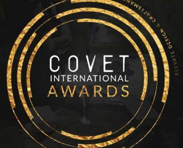Covet International Awards Seeks to Boost Design and Craftsmanship