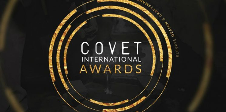 Covet International Awards Seeks to Boost Design and Craftsmanship international awards Covet International Awards Seeks to Boost Design and Craftsmanship featured 5 745x370