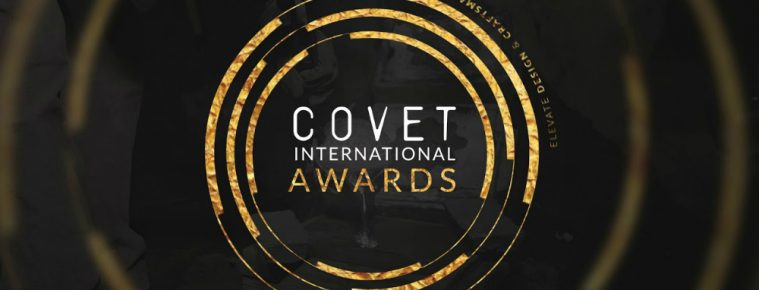 Covet International Awards Seeks to Boost Design and Craftsmanship international awards Covet International Awards Seeks to Boost Design and Craftsmanship featured 5 759x290