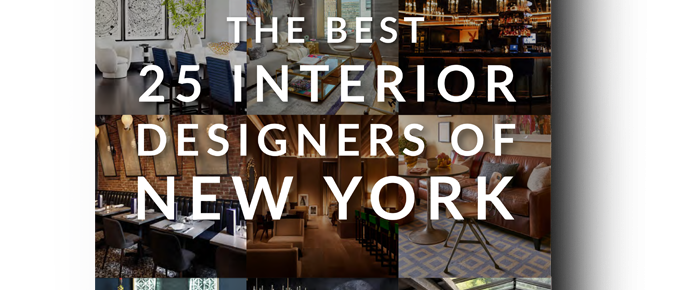 Free Ebook: The Best 25 Interior Designers Of New York free ebook Free Ebook: The Best 25 Interior Designers Of New York free ebook best interior designers new york 1 700x290