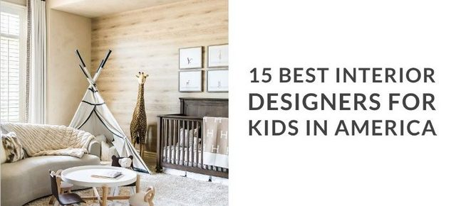 Download Now: TOP 15 Interior Designers For Kids interior designers Download Now: TOP 15 Interior Designers For Kids download now interior designers kids 1 640x290